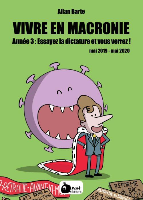 couverture vivre en macronie tome 3 allan barte macron essayez la dicture et vous verrez